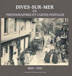 Dives-sur-Mer en Photographies et Cartes Postales