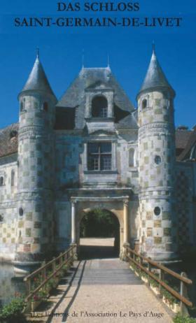 Das Schloss Saint-Germain-de-Livet