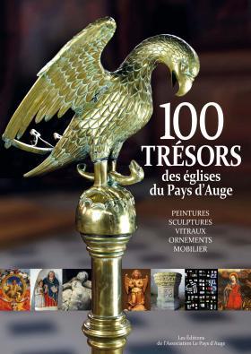 Cent Trésors des églises du Pays d'Auge