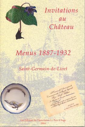 Invitations au château - Menus 1887-1932